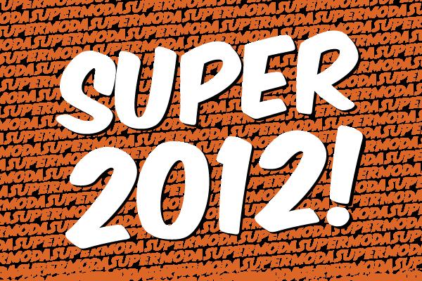SUPER 2012!