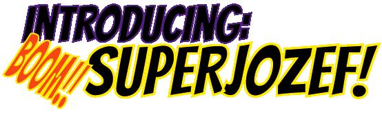 introducing-superjozef