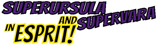 superursula-supervara-esprit