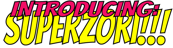 introducing-superzori