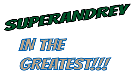 superandrey-thegreatest