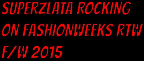 superzlata-fashionweeks-2015