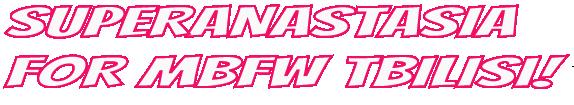 superanastasia-mbfwtbilisi