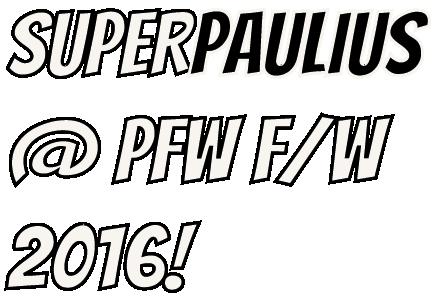 superpaulius-pfw2016
