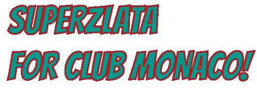 superzlata-clubmonaco