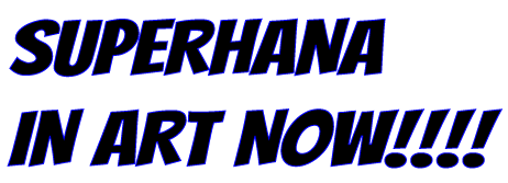 superhana-artnow