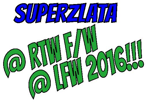 superzlata-lfw-rtw2016