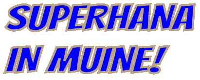superhana-muine