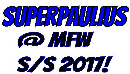 superpaulius-mfw-2017