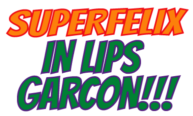 superfelix-lipsgarcon